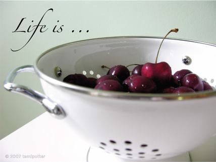 Lifeisabowlofcherries